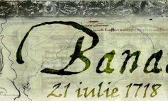 Ziua Banatului,  21 iulie 1718 este considerată una dintre cele mai importante pentru istoria Banatului.