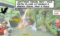 HAZ DE NECAZ-PRABUSIREA CASCADEI BIGAR!
